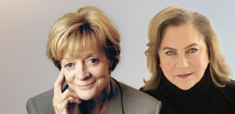 Maggie Smith and Kathleen Turner