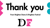 Thank you from Brighton Dome & Brighton Festival