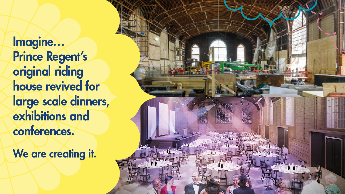 """Imagine... Prince Regent's original riding house revived for large scale dinners, exhibitions and conferences. We are creating it."" Top: Photograph of Corn Exchange building works (as of Jun 2018) Bottom: Architects visualisation of the Corn Exchnage, with original heritage features of exposed timber frame roof, being used for a banquet with tables laid out across the room and deep purple dinner lighting"